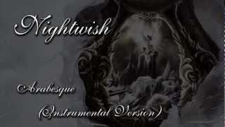 Nightwish - Arabesque (Instrumental Version)