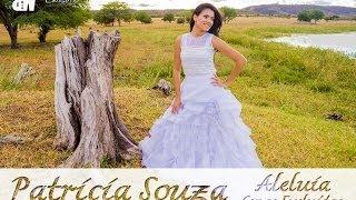 Aleluia - Patricia Souza (Cenas Excluídas)