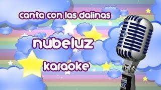 Nubeluz (sube a mi nube) - Karaoke - Lyric Video