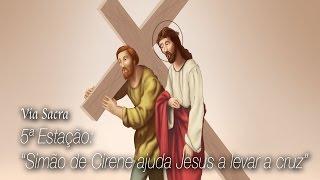 VIA SACRA - 5ª Estação: Simão de Cirene ajuda Jesus a levar a Cruz