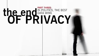 The End of Privacy 3/3