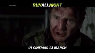 "RUN ALL NIGHT - ""Survive"" TVC - In Cinemas 12 March"
