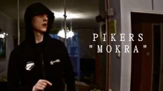 Pikers - Mokra