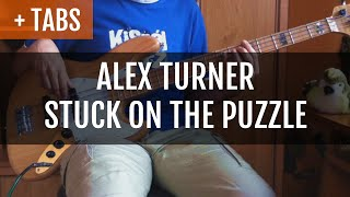 Alex Turner - Stuck on the Puzzle (Bass Cover with TABS!)