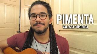 Danyllo Camilo - PIMENTA (COVER ACÚSTICO) - VALESCA POPOZUDA