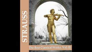 06 Wiener Volksopernorchester - Entry March, Op. 327 - Strauss: The Best Classical Works, Vol. II