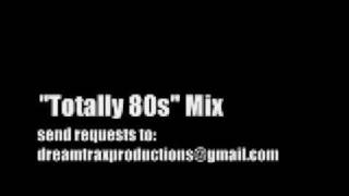 Totally 80s Mix