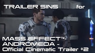 TrailerSins: Everything Wrong with MASS EFFECT - ANDROMEDA - Official Cinematic Trailer #2