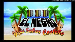intro del EL NEGRO y su sabor costeno by NAJERA ESTUDIO