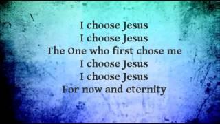 Moriah Peters-I Choose Jesus Worship Video