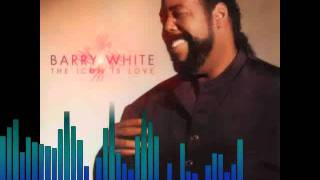 Barry White - Can't Get Enough of Your Love - Revisited