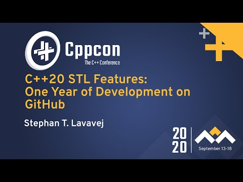 C++20 STL Features: One Year of Development on GitHub