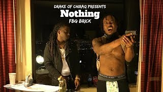 FBG BRICK - Nothing | Shot By @Drakeofchiraq (Official Music Video)
