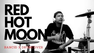 RANCID - RED HOT MOON (DRUM COVER)