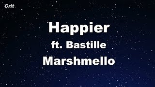 Happier - Marshmello ft. Bastille Karaoke 【No Guide Melody】 Instrumental