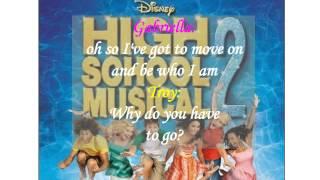 Gotta Go My Own Way~ HSM2