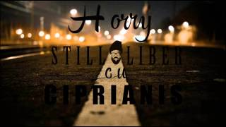 Horry - STILL LIBER | cu Ciprianis