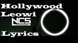 Leowi  - Hollywood (feat. joegaratt) [NCS Release] - LYRICS