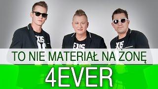 4ever - To nie materiał na żonę (Oficjalny teledysk)