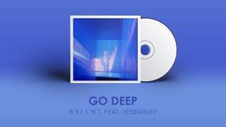 THAISUB | B R L L N T - Go Deep Feat. Jeebanoff