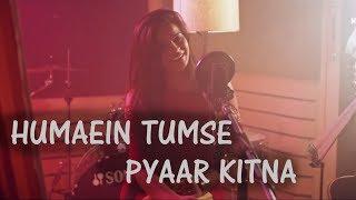 Humaein Tumse Pyar Kitna   Cover song by Janki maheshwar