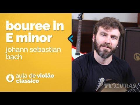 Johann Sebastian Bach - Bourrée In E Minor