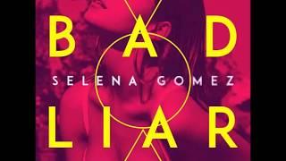 Selena Gomez   Bad Liar (Lyrics)