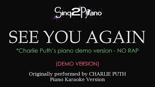 See You Again (NO RAP - Piano Karaoke demo) Charlie Puth