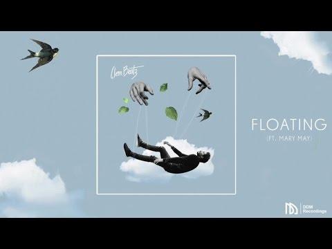 Clem Beatz - Floating (feat. Mary May)