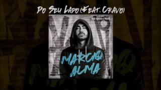 Do Seu Lado - Feat. Cravo (Áudio)