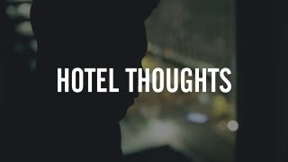 "Haven - ""Hotel Thoughts"" (Official Video)"