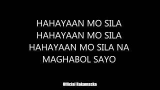 Hayaan Mo Sila - Kokoi Baldo Lyrics