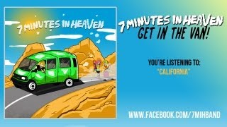 7 Minutes In Heaven | California