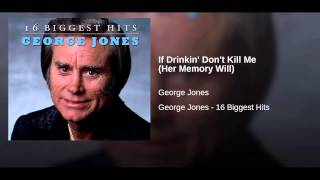 If Drinkin' Don't Kill Me (Her Memory Will)