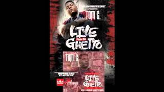 Tom. G - In My Ghetto FT Lil Project