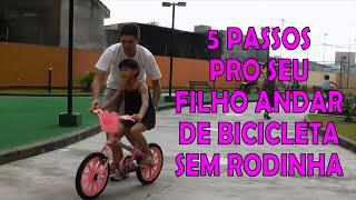 BICICLETA SEM RODINHAS EM 5 PASSOS