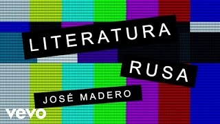 José Madero - Literatura Rusa (Lyric Video)