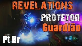 Revelations Protetor Guardião Tutorial