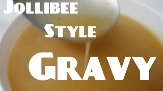 how to make easy Jollibee Style Gravy Sauce | MediCusina OFW Recipe