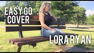 EASY GO - Grandtheft & Delany Jane  Cover - Lora Ryan