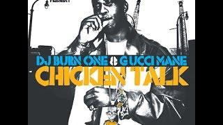 Gucci Mane-Burn One Freestyle HQ