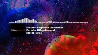 "Mother: Cognitive Dissonance - ""Paradox! [Megalovania]"" NITRO Remix"