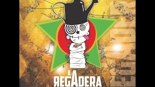 LA REGADERA - Fiesta en mi casa 03 - Lyric Video