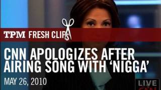 CNN Apologizes After Airing Song With 'Nigga'