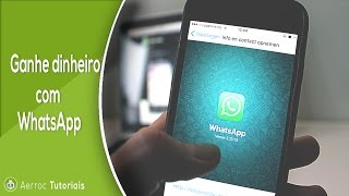 Como ganhar dinheiro com o WhatsApp