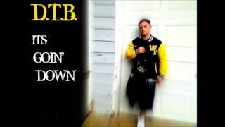 D.T.B. - Im Gone