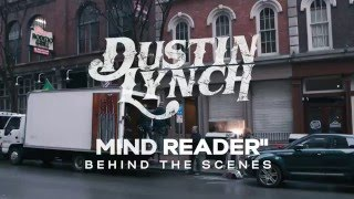 """Dustin Lynch - Making of the """"Mind Reader"""" Music Video"""