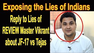 JF-17 Thunder vs HAL Tejas - Exposing Lies of Indian