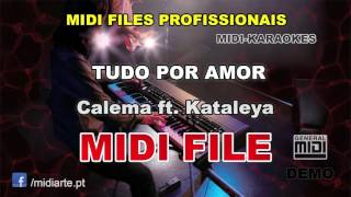 ♬ Midi file  - TUDO POR AMOR - Calema ft. Kataleya
