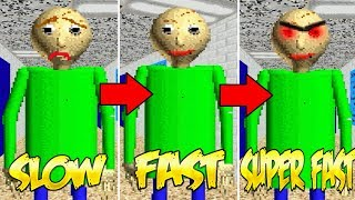 Baldi's Basics SLOW vs. FAST vs. SUPER FAST